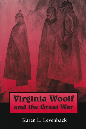 Cover for the book: Virginia Woolf and the Great War