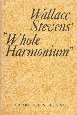 "Cover for the book: Wallace Stevens' ""Whole Harmonium"""