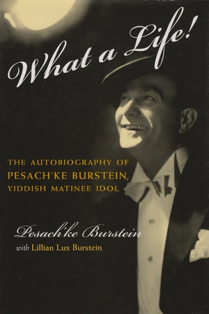 Cover for the book: What a Life!