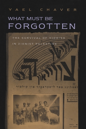 Cover for the book: What Must Be Forgotten