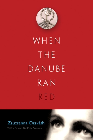 Cover for the book: When the Danube Ran Red