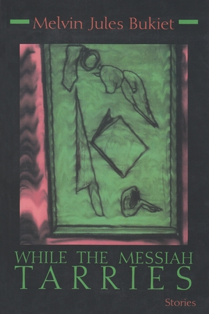 Cover for the book: While the Messiah Tarries