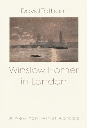 Cover for the book: Winslow Homer in London