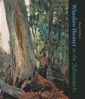 Cover for the book: Winslow Homer in the Adirondacks