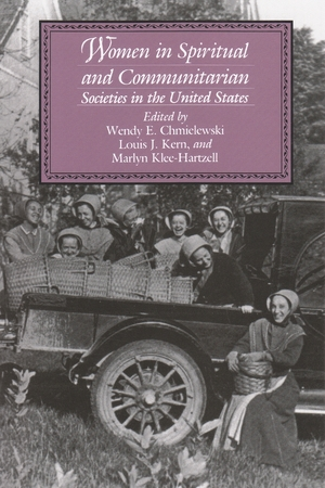 Cover for the book: Women in Spiritual and Communitarian Societies in the United States