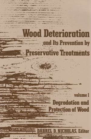 Cover for the book: Wood Deterioration and Its Prevention by Preservative Treatments