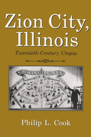 Cover for the book: Zion City, Illinois