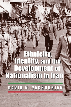 Cover for the book: Ethnicity, Identity, and the Development of Nationalism in Iran
