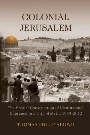 Colonial Jerusalem Syracuse University Press