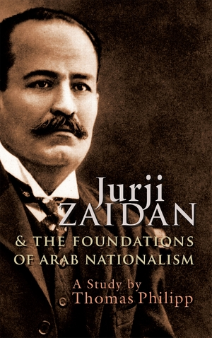 Cover for the book: Jurji Zaidan and the Foundations of Arab Nationalism