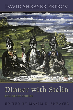 Cover for the book: Dinner with Stalin and Other Stories