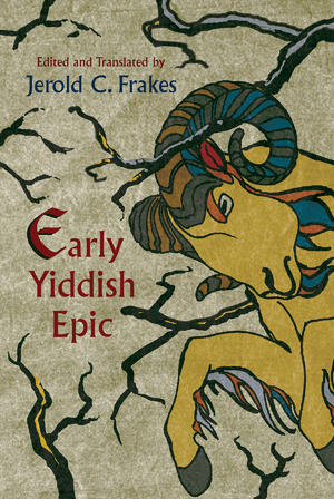 Cover for the book: Early Yiddish Epic