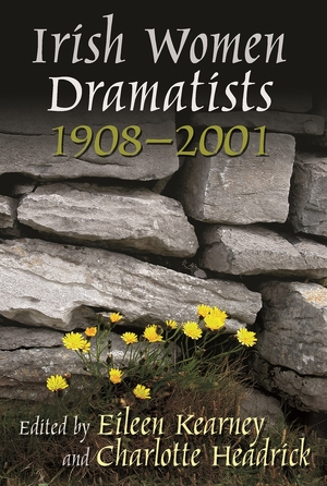Cover for the book: Irish Women Dramatists