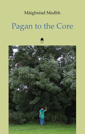 Cover for the book: Pagan to the Core
