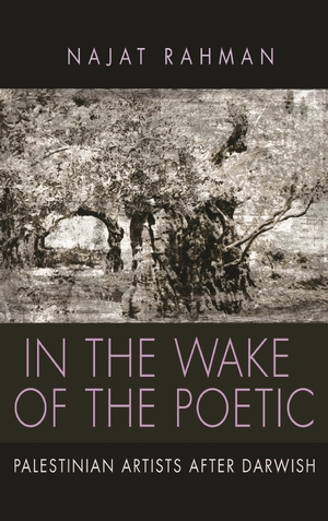 Cover for the book: In the Wake of the Poetic