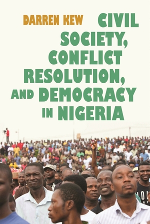 Cover for the book: Civil Society, Conflict Resolution, and Democracy in Nigeria