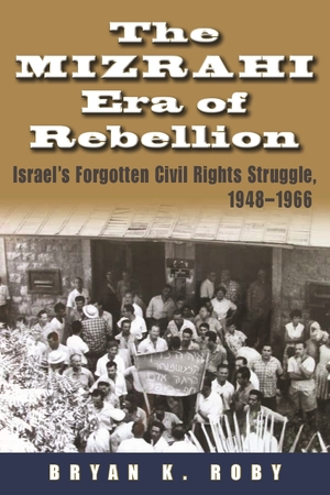 Cover for the book: Mizrahi Era of Rebellion, The