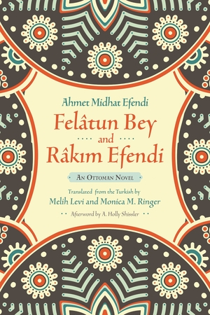 Cover for the book: Felâtun Bey and Râkim Efendi