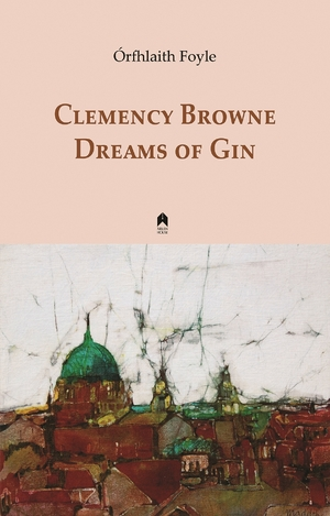 Cover for the book: Clemency Browne Dreams of Gin