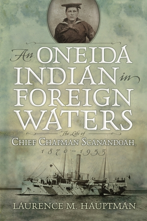 Cover for the book: Oneida Indian in Foreign Waters, An