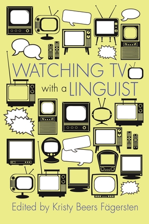 Cover for the book: Watching TV with a Linguist