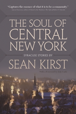 Cover for the book: Soul of Central New York, The