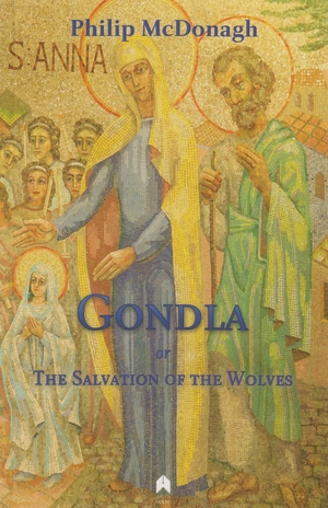 Cover for the book: Gondla, or  The Salvation of the Wolves