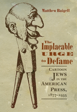 Cover for the book: Implacable Urge to Defame, The