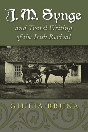 Cover for the book: J. M. Synge and Travel Writing of the Irish Revival