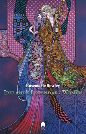 Cover for the book: Ireland's Legendary Women