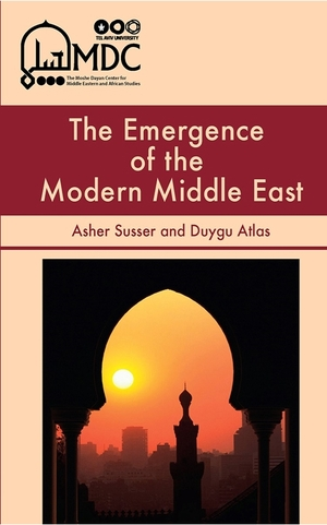 Cover for the book: Emergence of the Modern Middle East, The