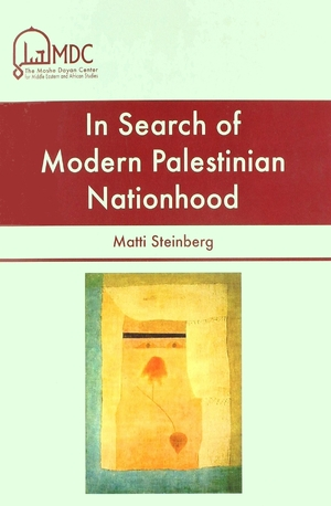 Cover for the book: In Search of Modern Palestinian Nationhood