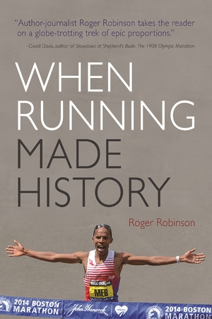 Cover for the book: When Running Made History
