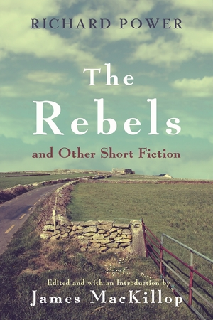 Cover for the book: Rebels and Other Short Fiction, The