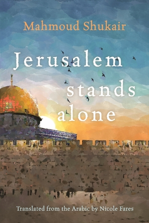 Cover for the book: Jerusalem Stands Alone