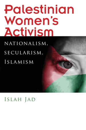 Cover for the book: Palestinian Women's Activism