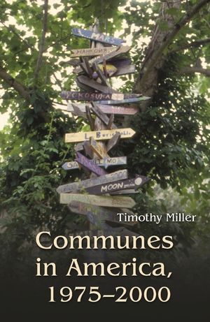 Cover for the book: Communes in America, 1975-2000