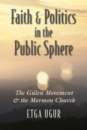 Cover for the book: Faith and Politics in the Public Sphere