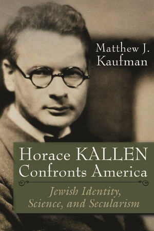 Cover for the book: Horace Kallen Confronts America