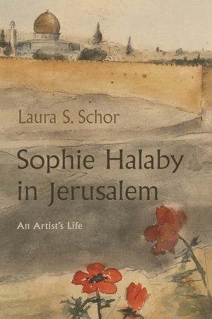 Cover for the book: Sophie Halaby in Jerusalem