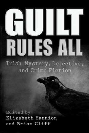 Cover for the book: Guilt Rules All