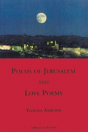 Cover for the book: Poems of Jerusalem and Love Poems