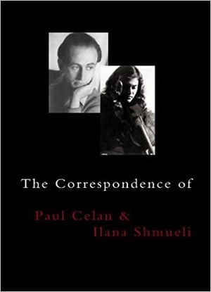 Cover for the book: Correspondence of Paul Celan and Ilana Shmueli, The