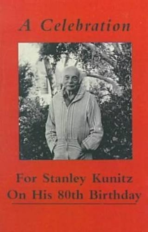 Cover for the book: Celebration for Stanley Kunitz on His Eightieth Birthday, A