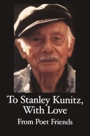Cover for the book: To Stanley Kunitz, with Love