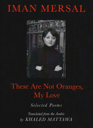 Cover for the book: These Are Not Oranges, My Love