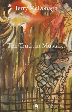 Cover for the book: Truth in Mustard, The