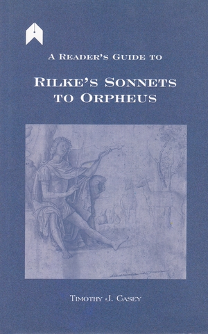 "Cover for the book: Reader's Guide to Rilke's ""Sonnets to Orpheus"", A"