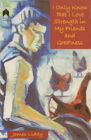 Cover for the book: I Only Know That I Love Strength in My Friends and Greatness