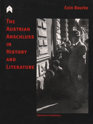 Cover for the book: Austrian Anschluss in History and Literature, The